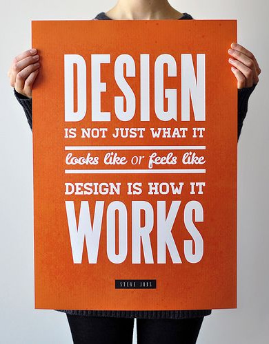 Design is not just what it looks like; design is how it works.