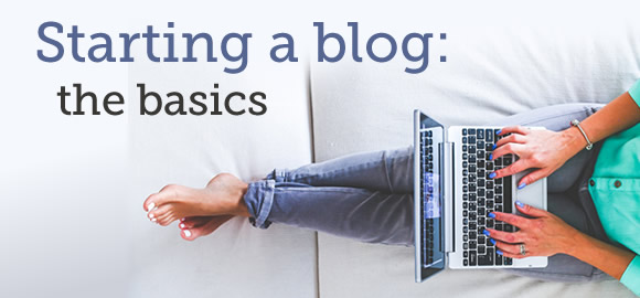 starting a blog - the basics